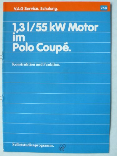 VW 1,3l/55kw Motor im Polo Coupe - Konstruktion und Funktion – Selbststudienprogramm – Service Schulung