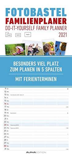 Foto-Bastel-Familienplaner 2021 - Bastel-Kalender - Do it yourself calendar 21x45 cm - datiert - 5 Spalten - mit Ferienterminen - Fotokalender - Alpha Edition