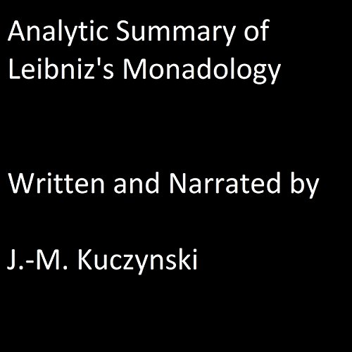 an analysis of the principles of the monadology The monadology is probably the most widely studied of leibniz's works but it bringing to light leibniz's arguments, principles and assumptions includes a.
