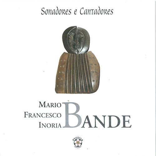 Inoria Bande & Francesco Bande & Mario Bande