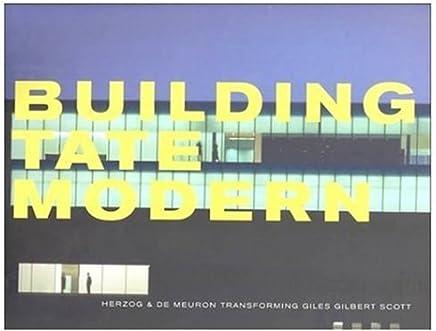 Building Tate Modern: Herzog & De Meuron by Rowan Moore Raymund Ryan(2000-05-01)