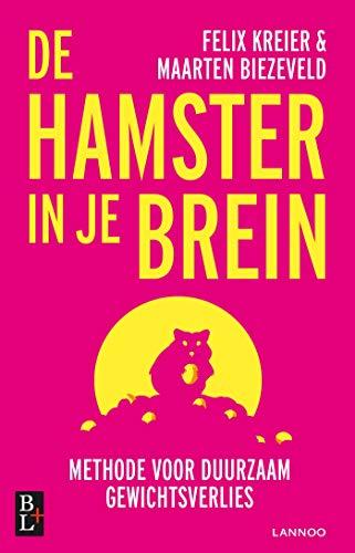 De hamster in je brein (Dutch Edition)