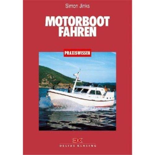 Motorboot fahren (Praxiswissen)