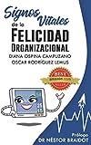 Signos vitales de la felicidad organizacional