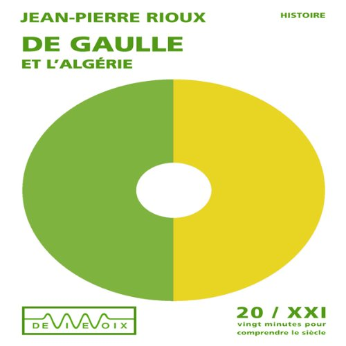 De Gaulle et l'Algérie audiobook cover art