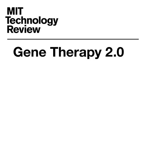Gene Therapy 2.0 audiobook cover art
