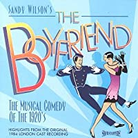The Boyfriend: Highlights From The Original 1984 London Cast Recording