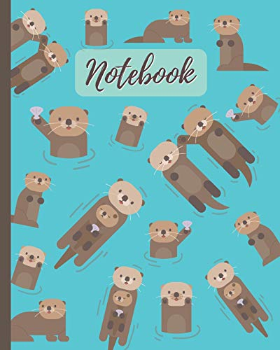 Notebook: Cute Otters Cartoon Cover - Lined Notebook, Diary, Track, Log & Journal - Gift for Boys Girls Teens Men Women (8x10 120 Pages)
