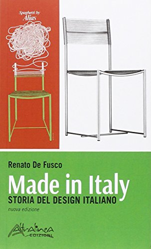 Made in Italy. Storia del design italiano
