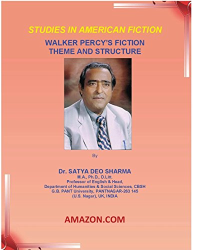 STUDIES IN AMERICAN FICTION WALKER PERCY'S FICTION THEME AND STRUCTURE (English Edition)