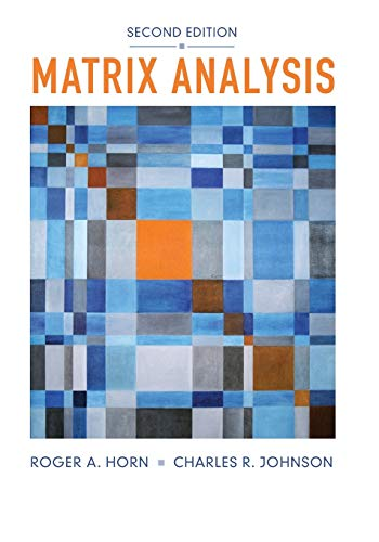 Compare Textbook Prices for Matrix Analysis: Second Edition 2 Edition ISBN 9780521548236 by Horn, Roger A