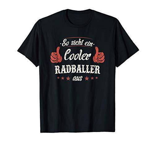 Radball Radballer Radsport Fahrrad Spruch Geschenkidee T-Shirt
