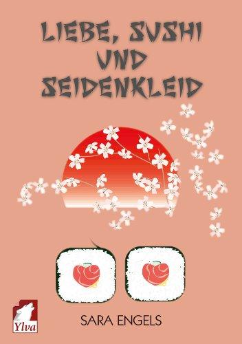 Liebe, Sushi und Seidenkleid