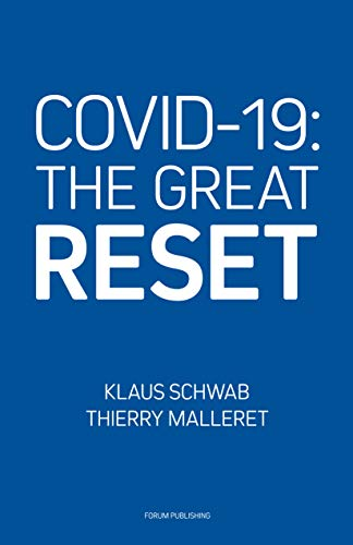 Amazon.com: COVID-19: The Great Reset eBook: Schwab, Klaus, Malleret, Thierry: Kindle Store