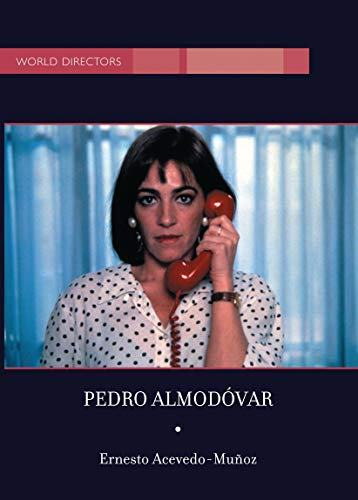 Pedro Almodovar (World Directors) (English Edition)