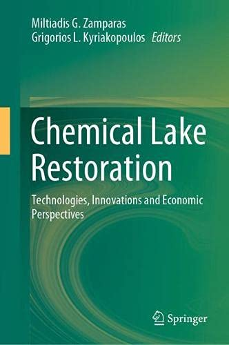 Chemical Lake Restoration: Technologies, Innovations and Economic Perspectives