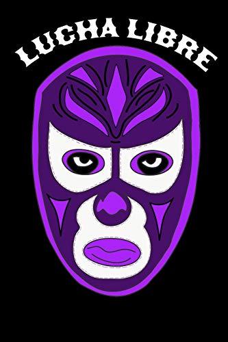 Lucha Libre: Mexican Notebook Journal