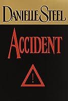 Accident: A Novel