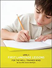 First Language Lessons Level 3 Student Workbook: Level 3 Student Workbook (First Language Lessons)