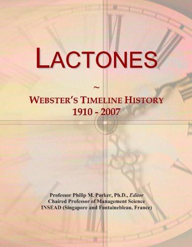 Lactones: Webster's Timeline History, 1910 - 2007