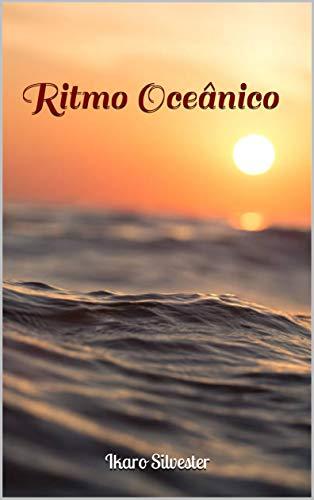 Ritmo Oceânico (Histórias Sinfônicas do Oceano Livro 1) (Portuguese Edition)