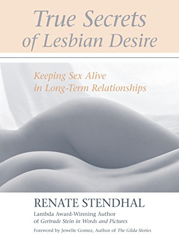 True Secrets of Lesbian Desire: Keeping Sex Alive in Long-Term Relationships