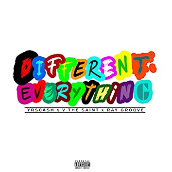 Different Everything (feat. V the Saint & Ray Groove)