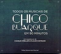 Todos Os Musicais De Chico Buarque Em 90 Minutos