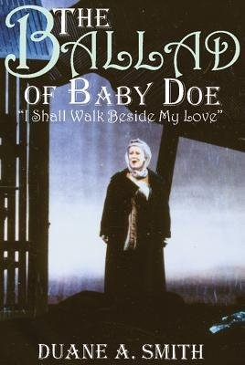 [(The Ballad of Baby Doe: \