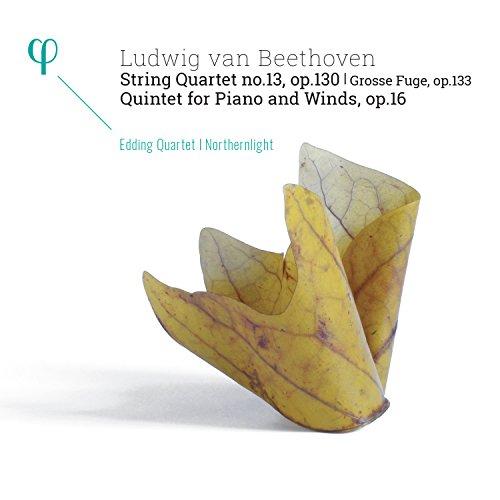 Beethoven: String Quartet No 13 Op 130 / Quintet