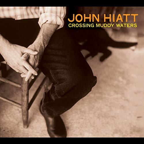 Album Art for Crossing Muddy Waters by JOHN HIATT