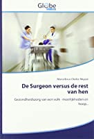 Nkpozi, M: Surgeon versus de rest van hen