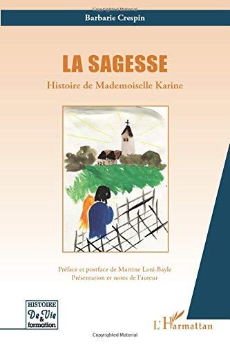 Sagesse: Histoire de Mademoiselle Karine