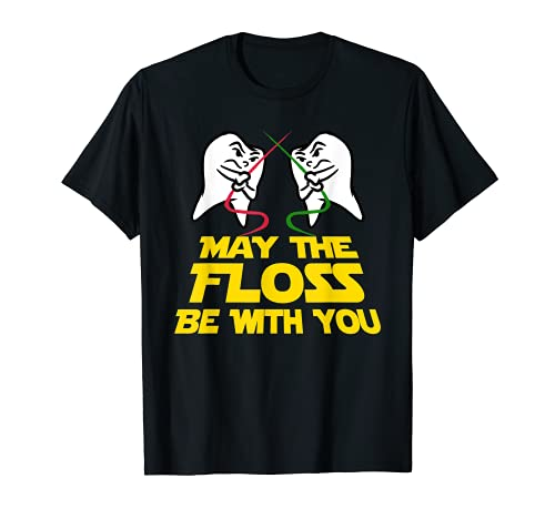 May The Floss Be With You T-Shirt Dental Hygienist Tooth Tee