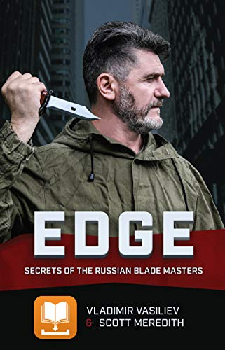 EDGE: Secrets of the Russian Blade Master (English Edition)