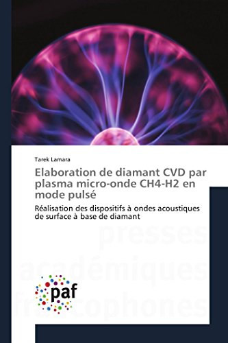 Elaboration de diamant cvd par plasma micro-onde ch4-h2 en mode pulsé (OMN.PRES.FRANC.)