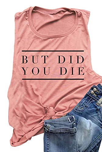 AIMITAG But Did You Die Muscle Tank Top Women Workout Tank Vacation Shirt Casual Letters Print Sleeveless Holiday Shirt (Small, Light Red)