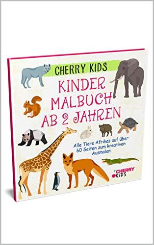 Kinder Malbuch ab 2 Jahren: Alle Tiere Afrikas auf über 60 Seiten zum kreativen Ausmalen | Cherry Kids | Einfach laden, downloaden und ausdrucken! (Ausmalbuch ab 2 Jahren 3)