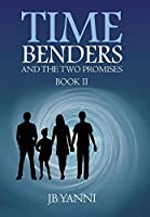 Time Benders and the Two Promises 2