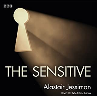 The Sensitive     Eleven BBC Radio 4 Crime Dramas              De :                                                                                                                                 Alastair Jessiman                               Lu par :                                                                                                                                 full cast,                                                                                        Jimmy Chisholm,                                                                                        Julie Duncanson,                   and others                 Durée : 9 h et 26 min     Pas de notations     Global 0,0