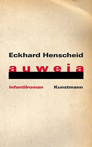 auweia: Infantilroman