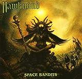 Songtexte von Hawkwind - Space Bandits