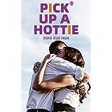 Pick up A Hottie: Billionaire's Mistress Romance (Book15) (English Edition)