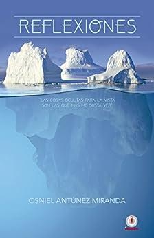 Reflexiones (Spanish Edition) by [Osniel Antunez Miranda]
