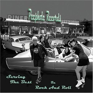 Peephole Records: Serving Best I Rock & Roll