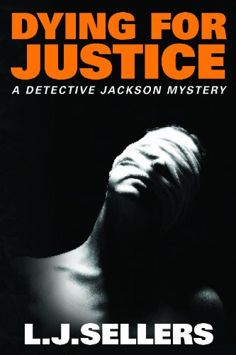 Dying for Justice (A Detective Jackson Mystery) (English Edition)