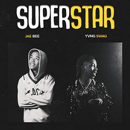 Superstar (feat. Yvng Swag) [Explicit]