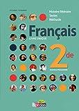 Français Livre unique 2de 2011 Manuel de l'élève - Livre unique - Bordas - 05/08/2015