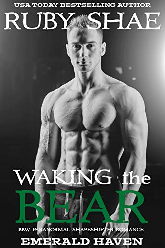 Waking the Bear: BBW Paranormal Shapeshifter Romance (Emerald Haven Book 1)