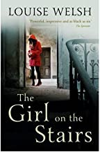 [ The Girl on the Stairs ] [ THE GIRL ON THE STAIRS ] BY Welsh, Louise ( AUTHOR ) Apr-25-2013 Paperback